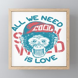 All we need is Love Framed Mini Art Print