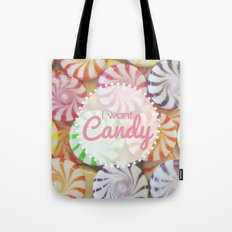 I Want Candy Tote Bag