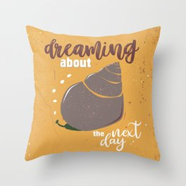 Dream about the next day Throw Pillow