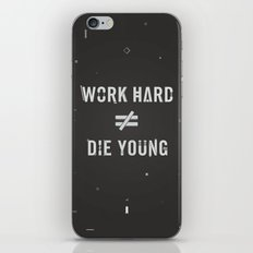 Work Hard, Die Young / Dark iPhone & iPod Skin