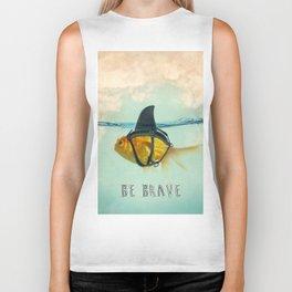 Be Brave - Brilliant Disguise Biker Tank