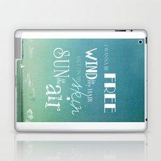 I wanna be free Laptop & iPad Skin