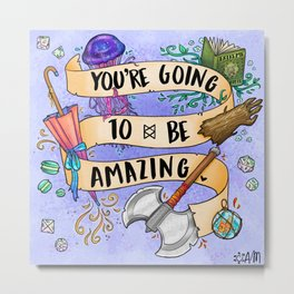 You're Going to be Amazing Metal Print