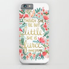 Little & Fierce Slim Case iPhone 6