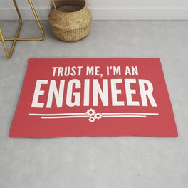 Trust Me Engineer (Red) Funny Quote Rug
