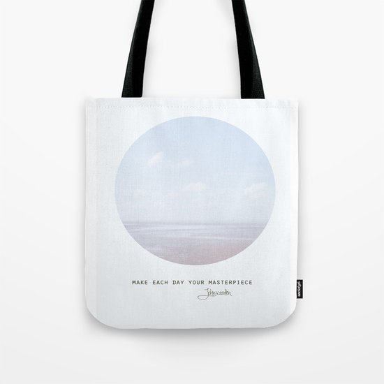 Make Each Day Your Masterpiece II Tote Bag
