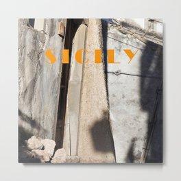 LIGHT - SHADOW - SICILY Metal Print