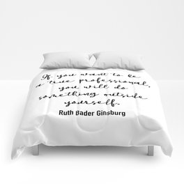 If you want to be a true professional Comforters