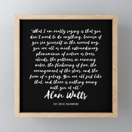 3 |  Alan Watts Quote 190516 Framed Mini Art Print