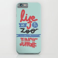 Life Is A Zoo In A Jungle iPhone 6s Slim Case
