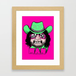 Macho Macho Man! (Randy Savage) Framed Art Print