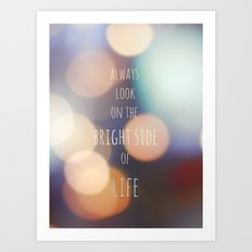 The Bright Side Art Print