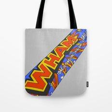 Wham! Tote Bag