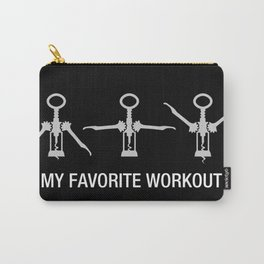 My favorite workout - Funny Wine Training Carry-All Pouch