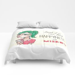 Happyness in misery Comforters