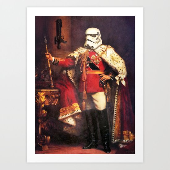 King Trooper Art Print