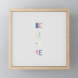 Believe Framed Mini Art Print
