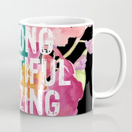 Brave, Strong, Beautiful, Amazing Coffee Mug