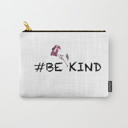 Always Be Kind Carry-All Pouch