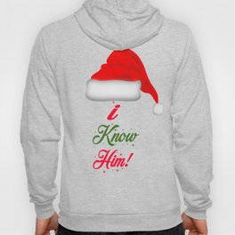 Elf Quote - I Know Him! Hoody
