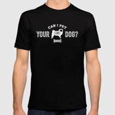 Can I Pet Your Pug? MEDIUM Black Mens Fitted Tee