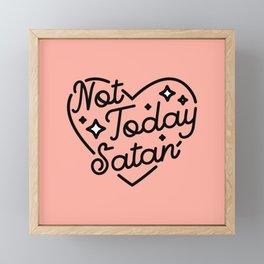 not today satan I Framed Mini Art Print