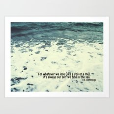 You Sea Me Art Print