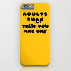 Adults Suck Fun Quote Text Design | Kawaii Fluffy Typography iPhone 6s Slim Case