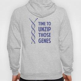 Time To Unzip Those Genetic Genes Hoody