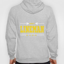 """""""Best Lineman Ever"""" tee design. Simple and unique gift. Makes a great gift for family this holiday!  Hoody"""