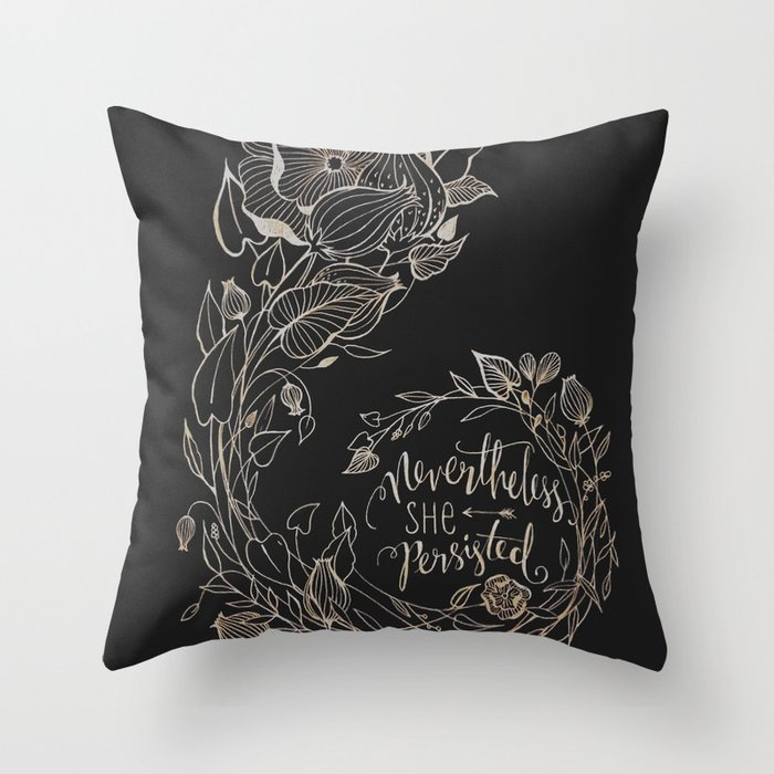 Nevertheless She Persisted Gold Throw Pillow