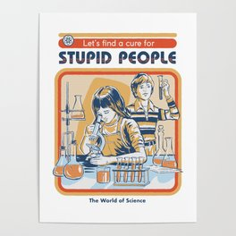 A Cure for Stupid People Poster