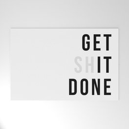 Get Sh(it) Done // Get Shit Done Welcome Mat