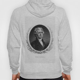 Engraving and anonymous portrait of Thomas Jefferson. Hoody