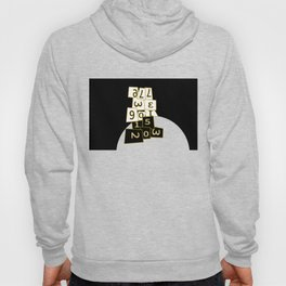 All we have is now (its all in the numbers) Hoody