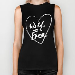 Wild and Free - Natural Born Lovers Biker Tank