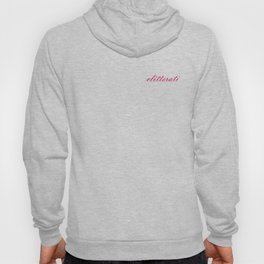 Are you a member of the Clitterati? Hoody