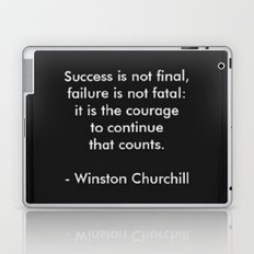 Winston Churchill Quote - Success Is Not Final - Famous Quotes Laptop & iPad Skin