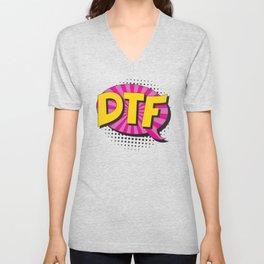 Abbreviation DTF (down to f*ck) in retro comic speech bubble Unisex V-Neck