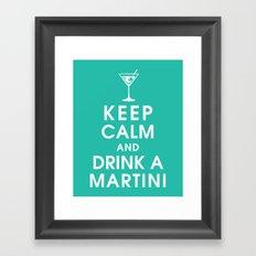 Keep Calm and Drink A Martini Framed Art Print