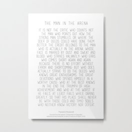 The Man In The Arena by Theodore Roosevelt 2 #minimalism Metal Print