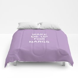 Wake Me Up For Margs - funny simple lavender purple Comforters