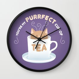 You're my Purrfect Cup of Tea Cat Wall Clock