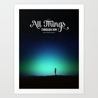 I can do all things through Him who strengthens me Art Print