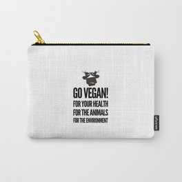 Go vegan! veganism food gift idea Carry-All Pouch