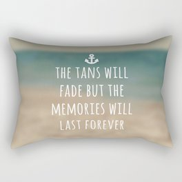 Tans Will Fade Travel Quote Rectangular Pillow