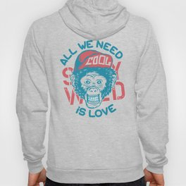 All we need is Love Hoody