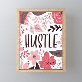 HUSTLE - Floral Phrases Framed Mini Art Print