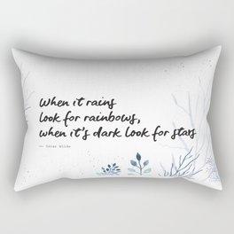 Oscar Wilde Quote - When it rains look for rainbows Rectangular Pillow