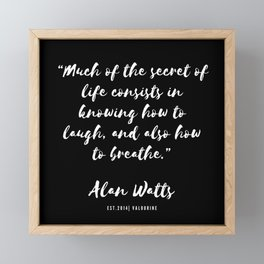32 |  Alan Watts Quote 190516 Framed Mini Art Print